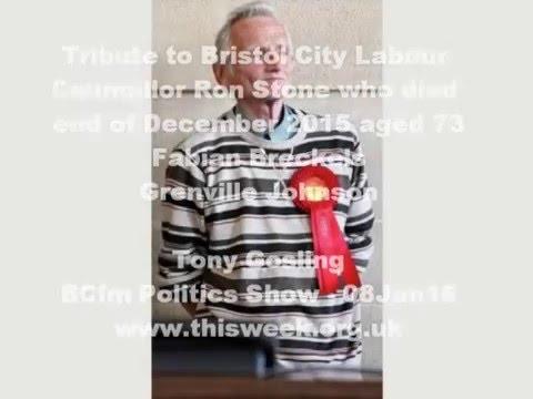 Tribute to Bristol City Labour Councillor Ron Stone BCfm 08Jan16