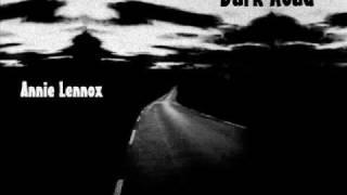 Dark Road Annie Lennox