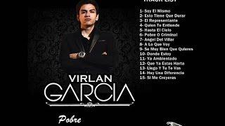Virlan Garcia - Pobre O Criminal (Album Completo 2017)