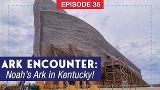 Noah's Ark is in Kentucky! A Recap of the Ark Encounter Theme Park.