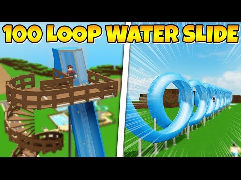 WATER SLIDE WITH 100 LOOPS * Totally safe! * Roblox