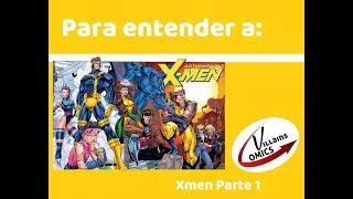 Para entender a los Xmen