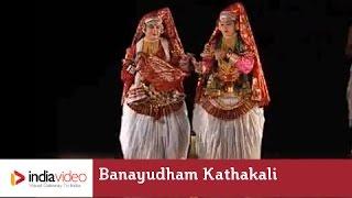 Banayudham Kathakali play performance