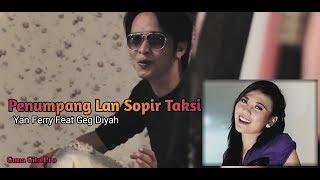 Penumpang Lan Sopir Taksi - Yan Ferry Feat Geg Diyah