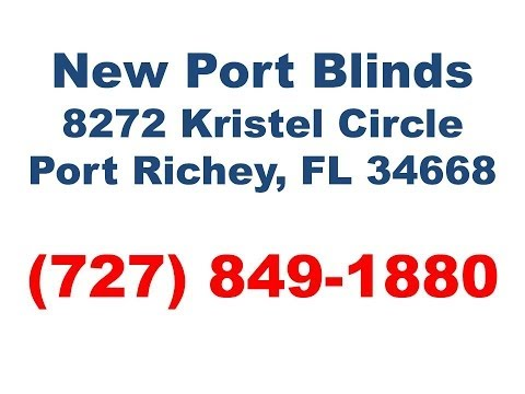 New Port Blinds Port Richey, FL- (727) 849-1880