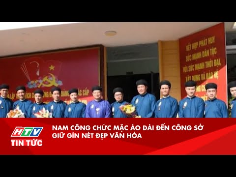 Nam công chức mặc áo dài đến công sở giữ gìn nét đẹp văn hóa
