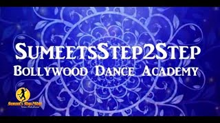 SumeetsStep2Step Bollywood Dance Academy