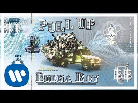 "Burna Boy – ""Pull Up"""