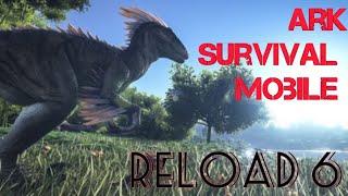 Ark Survival Mobile #18 полное прохождение игры часть 6