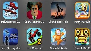 Troll Quest videospeletjies, Scary Teacher 3D, Siren Head Field, Patty Pursuit, Siren Granny Mod, HillClimb2