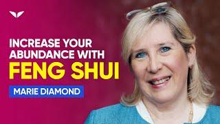 Use Feng Shui To Become Abundant Today   Marie Diamond