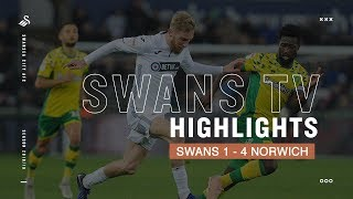 Highlights: Swans 1 - 4 Norwich