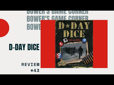 Bower's Game Corner:D-Day Dice Review