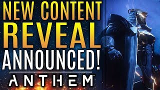 Anthem - New Content Reveal ANNOUNCED!  FINALLY!  Plus: Your Reactions About Luck!