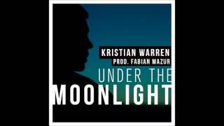 Kristian Warren - Under The Moonlight
