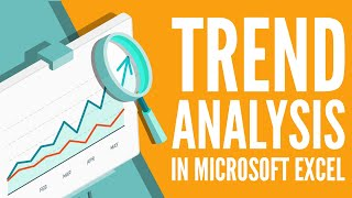 Trend Analysis in Excel