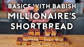Millionaire's Shortbread | Basics with Babish