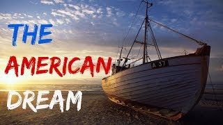 THE AMERICAN DREAM  - A Short Inspirational Story