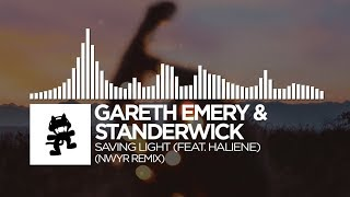 Gareth Emery & Standerwick - Saving Light (NWYR Remix) [feat. HALIENE]