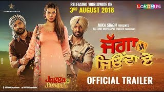 JAGGA JIUNDA E ( Official Trailer ) | Daljeet Kalsi , Kainaat, Jackie Shroff | Rel. on 3rd August