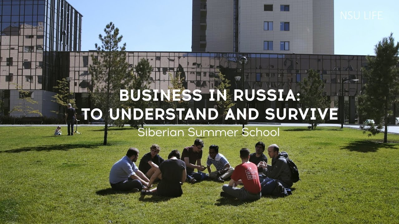Siberian Summer School. Business in Russia: to Understand and Survive