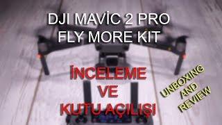 Dji Mavic 2 Pro Fly More Kit Kutu Açılışı ve İnceleme (Unboxing and Review) Türkçe