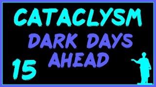 Cataclysm: DDA #15 - Шокирующая!