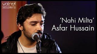 Asfar Hussain | Nahi Milta | Walnut Sessions