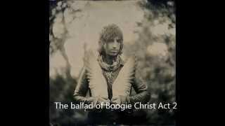 Joseph Arthur - The ballad of Boogie Christ Act  2 (full album)