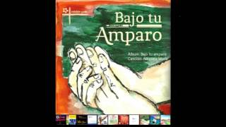 Bajo tu amparo (Cd MP 2012)