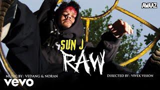 Sun J - RAW (Official Audio)