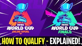 Fortnite World Cup - How To Qualify! (EXPLAINED)