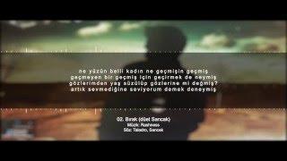 Taladro - Bırak (düet Sancak) [Kandil]