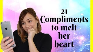 21 Compliments To Melt Her Heart