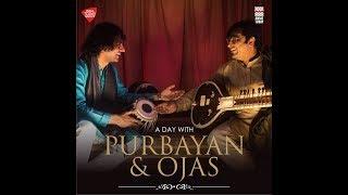 A Day with Purbayan and Ojas | Raga Mishra Pahadi | Full Video | Music Today