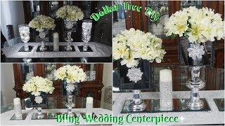 DIY DOLLAR TREE BLING WEDDING CENTERPIECE DECOR IDEAS 2019