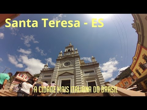 Santa Teresa, a cidade mais italiana do Brasil