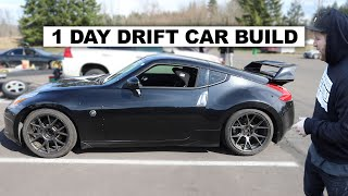 We Built our Nissan 370Z Drift Car In One Day! And Drifted It The Next!