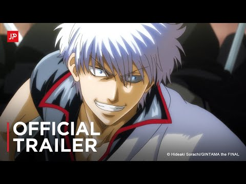 Gintama: The Final (2021) Official Trailer