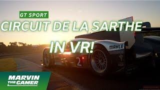 GT Sport VR - Circuit de la Sarthe - ITS INCREDIBLE!!! Audi R18 TDI Le Mans - Playstation 4 Pro