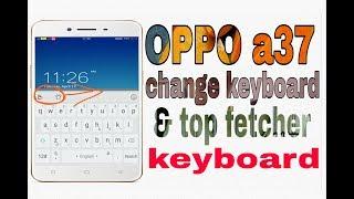 keyboard setting oppo a37 - मुफ्त ऑनलाइन
