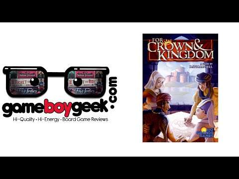 The Game Boy Geek Reviews For Crown & Kingdom