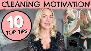 CLEANING MOTIVATION!  10 WAYS TO GET MOTIVATED TO CLEAN