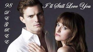 I'll Still Love You - 98 Degrees.