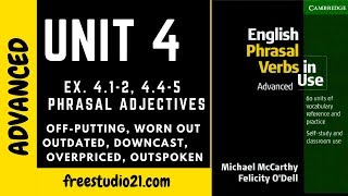 English Phrasal Verbs in Use - Unit 4 - downcast, overpriced, outgoing, outdated