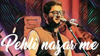 ARIJIT SINGH LIVE - PEHLI NAZAR ME