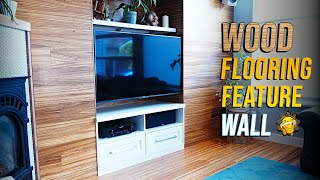 How To Install A  Wood Flooring Feature Wall