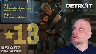 Ksiądz Gra W Grę: Detroit Become Human [#13] O Kochaniu Wyobrażonych Ludzi