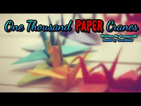 [Creepypasta Reading] One Thousand Paper Cranes Mp3