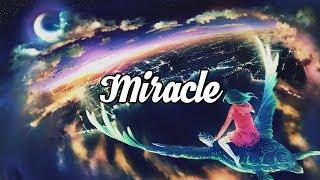 'Miracle' Beautiful Chillstep Mix #32